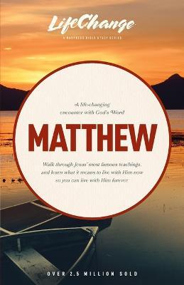 Lc Matthew: Lifechange by The Navigators