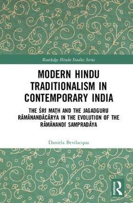 Modern Hindu Traditionalism in Contemporary India book