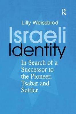 Israeli Identity by Lilly Weissbrod