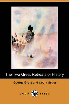 Two Great Retreats of History (Dodo Press) by George Grote