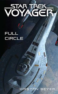 Full Circle by Kirsten Beyer