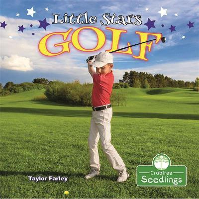 Little Stars Golf by Taylor Farley