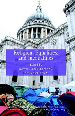 Religion, Equalities, and Inequalities by Dawn Llewellyn