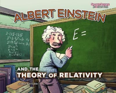Albert Einstein and the Theory of Relativity book