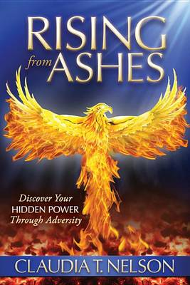 Rising From Ashes by Professor Claudia Nelson