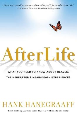 Afterlife by Hank Hanegraaff
