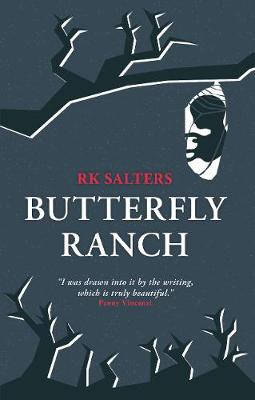 Butterfly Ranch by RK Salters
