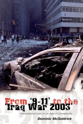 From 9-11 to the Iraq War 2003 by Dominic McGoldrick