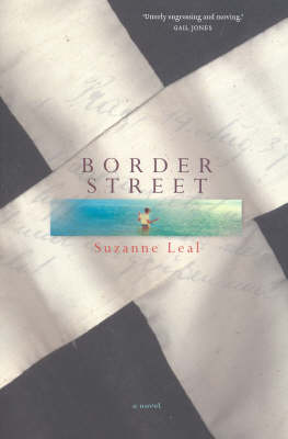 Border Street by Suzanne Leal