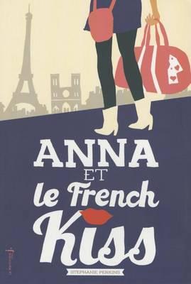 Anna Et Le French Kiss by Stephanie Perkins