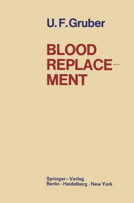 Blood Replacement by R. F. Armstrong