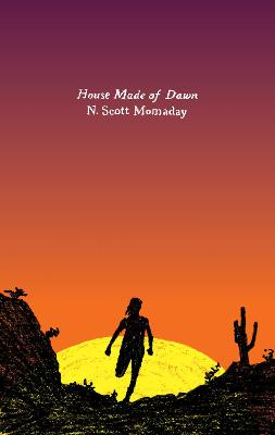 House Made Of Dawn: A Novel by N. Scott Momaday