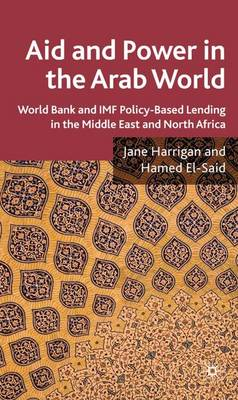 Aid and Power in the Arab World by Jane Harrigan