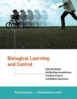 Biological Learning and Control by Reza Shadmehr