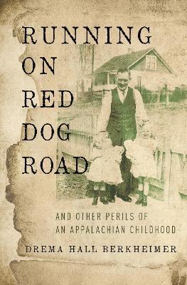 Running on Red Dog Road by Drema Hall Berkheimer