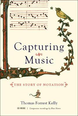 Capturing Music by Professor Thomas Forrest Kelly