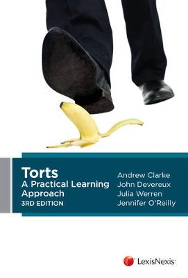 Torts: A Practical Learning Approach by A Clarke