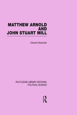 Matthew Arnold and John Stuart Mill book