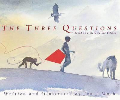 Three Questions by Jon J. Muth