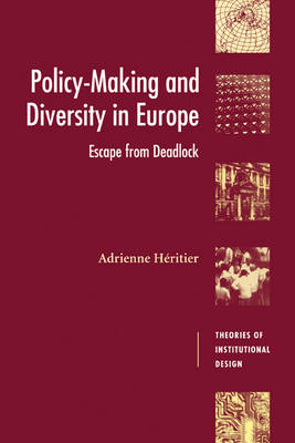 Policy-Making and Diversity in Europe by Adrienne Heritier