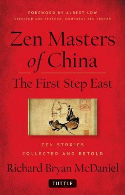 Zen Masters Of China by Richard Bryan McDaniel