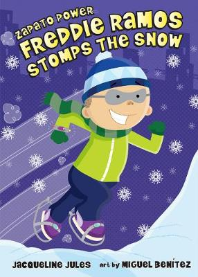 Freddie Ramos Stomps the Snow by Jaqueline Jules