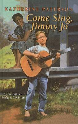 Come Sing, Jimmy Jo by Katherine Paterson