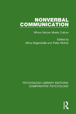 Nonverbal Communication: Where Nature Meets Culture book
