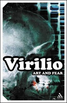 Art and Fear by Paul Virilio