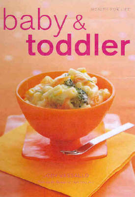 Baby and Toddler Food by Jody Vassallo