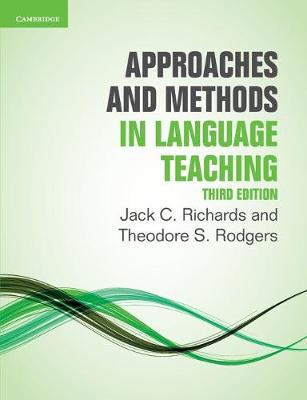 Approaches and Methods in Language Teaching by Jack C. Richards