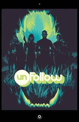 Unfollow TP Vol 3 Turn It Off by Rob Williams