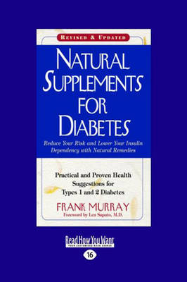 Natural Supplements for Diabetes: Practical and Proven Health Suggestions for Types 1 and 2 Diabetes book