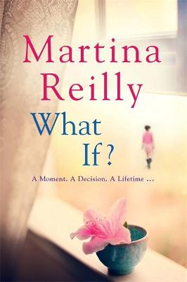 What If? by Martina Reilly