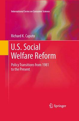 U.S. Social Welfare Reform by Richard K. Caputo