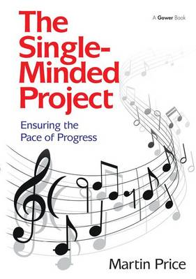The Single-Minded Project by Martin Price