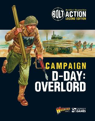 Bolt Action: Campaign: D-Day: Overlord by Warlord Games
