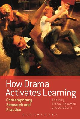 How Drama Activates Learning by Michael Anderson