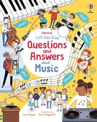 Lift-the-flap Questions and Answers About Music by Lara Bryan