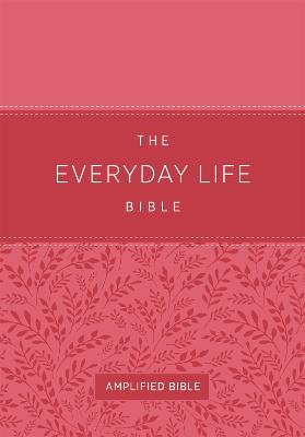 The Everyday Life Bible (Fashion Edition: Pink Imitation Leather) by Joyce Meyer