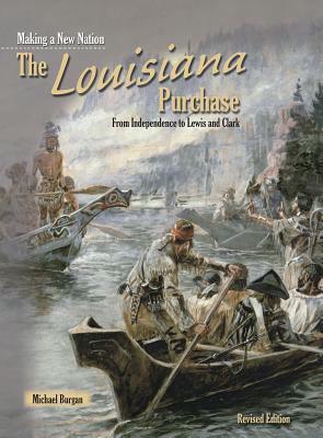 The Louisiana Purchase by Burgan, Michael