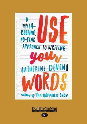 Use Your Words by Catherine Deveny