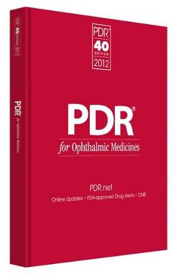 PDR for Ophthalmic Medicines by PDR Staff