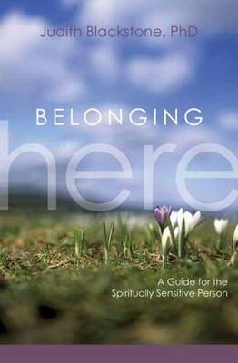 Belonging Here by Judith Blackstone