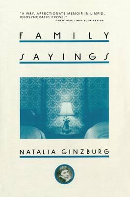 Family Sayings by Natalia Ginzburg
