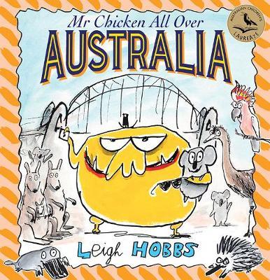 Mr Chicken All Over Australia by Leigh Hobbs
