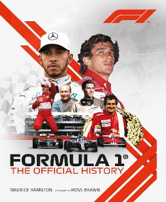 Formula 1: The Official History by Maurice Hamilton