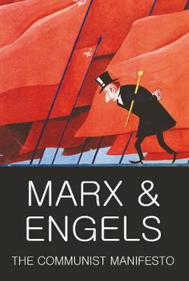 The Communist Manifesto; The Condition of the Working Class in England in 1844; Socialism: Utopian and Scientific by Karl Marx