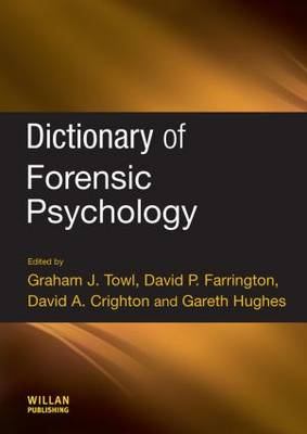 Dictionary of Forensic Psychology by Graham Towl