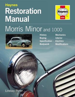 Morris Minor and 1000 Restoration Manual by Lindsay Porter